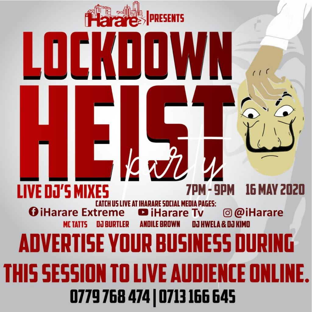 iHarare Lockdown Heist Online Party